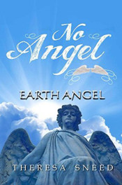 Earth Angel by Theresa Sneed