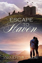 Escape to Haven by Anna Jones Buttimore