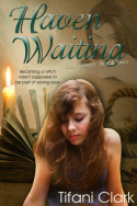 Soul Saver: Haven Waiting by Tifani Clark