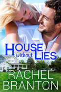 Lily's House: House Without Lies by Rachel Branton