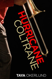 Hurricane Coltrane by Taya Okerlund