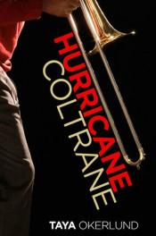 Hurricane Coltrane by Taya Okerlund