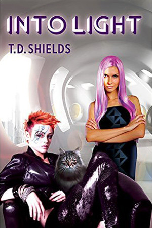 Shadow & Light: Into Light by T.D. Shields