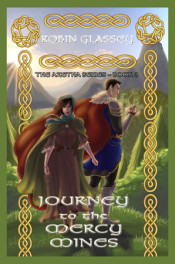 Journey to the Mercy Mines by Robin Glassey