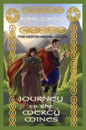 Azetha: Journey to the Mercy Mines by Robin Glassey
