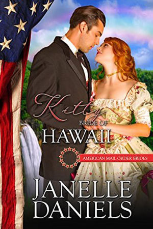 Kitty: Bride of Hawaii by Janelle Daniels