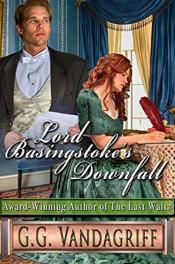 Lord Basingstoke's Downfall by G.G. Vandagriff