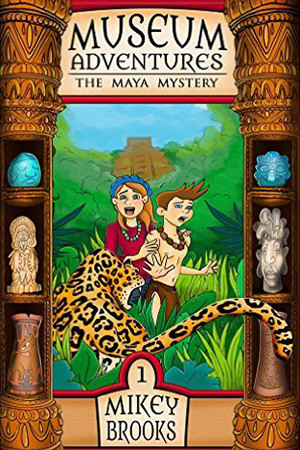Museum Adventures: The Maya Mystery by Mikey Brooks