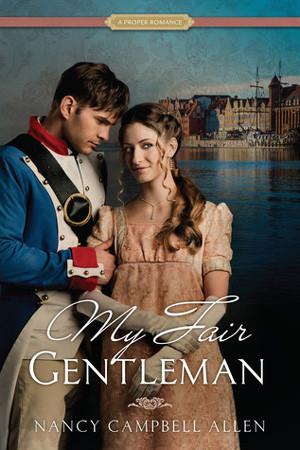 My Fair Gentleman by Nancy Campbell Allen