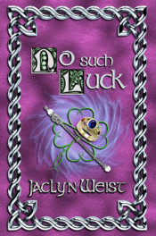 No Such Luck by Jaclyn Weist