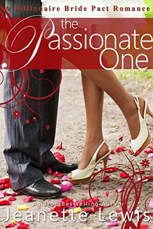 Billionaire Bride Pact: The Passionate One by Jeanette Lewis