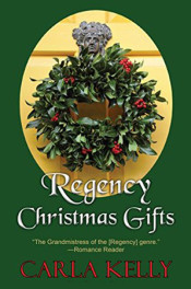 Regency Christmas Gifts by Carla Kelly