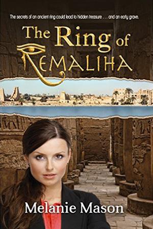 The Ring of Remaliha by Melanie Mason