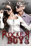 Rocker Boy by Wendy Knight