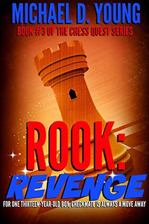 Rook: Revenge by Michael D. Young