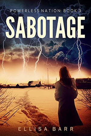 Powerless Nation: Sabotage by Ellisa Barr