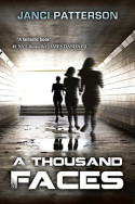 A Thousand Faces by Janci Patterson