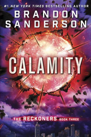 Reckoners: Calamity by Brandon Sanderson