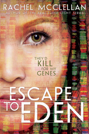Escape to Eden by Rachel McClellan