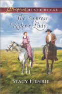 The Express Rider's Lady by Stacy Henrie