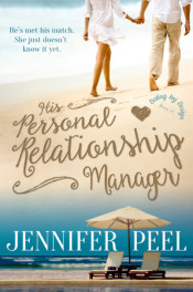 His Personal Relationship Manager by Jennifer Peel