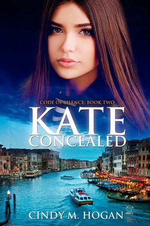 Kate Concealed by Cindy M. Hogan