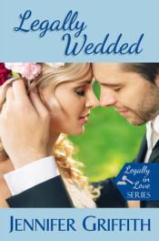 Legally Wedded by Jennifer Griffith