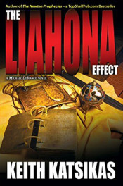 The Liahona Effect by Keith Katsikas