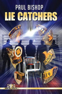 Lie Catchers by Paul Bishop