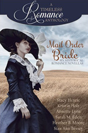 Mail Order Bride (A Timeless Romance)
