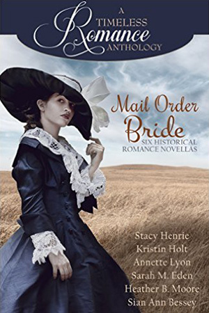 Mail Order Bride (Timeless Romance)