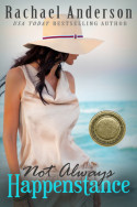 Not Always Happenstance by Rachael Anderson