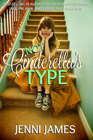 Not Cinderella's Type by Jenni James