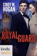 Monterra Novella: The Royal Guard by Cindy M. Hogan