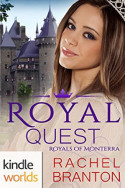 Monterra Novella: Royal Quest by Rachel Branton