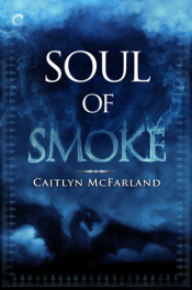 Dragonsworn: Soul of Smoke by Caitlyn McFarland