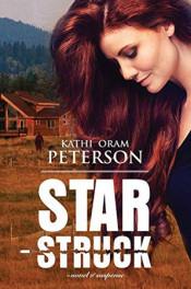 Star Struck by Kathi Oram Peterson
