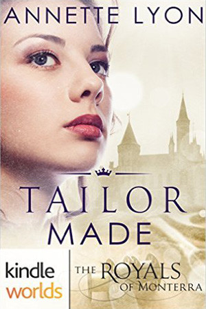 Monterra Novella: Tailor Made by Annette Lyon