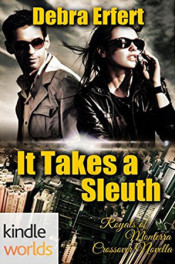 Monterra: It Takes a Sleuth by Debra Erfert