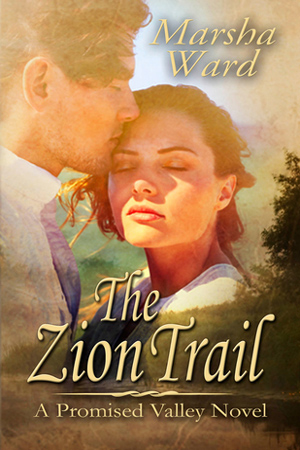 Promised Valley: The Zion Trail by Marsha Ward
