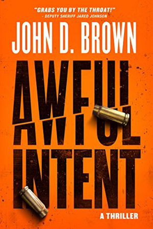 Awful Intent by John D. Brown