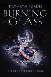 Burning Glass by Kathryn Purdie