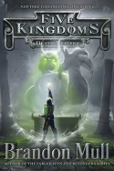 Five Kingdoms: Death Weavers by Brandon Mull