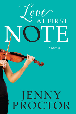 Love at First Note by Jenny Proctor