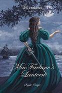 Moonhaven: MacFarlane's Lantern by Kylie Casper