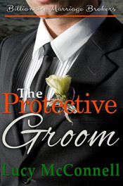 The Protective Groom by Lucy McConnell