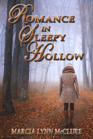 Romance in Sleepy Hollow by Marcia Lynn McClure
