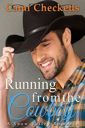 Running from the Cowboy by Cami Checketts