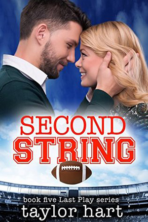 Last Play: Second String by Taylor Hart