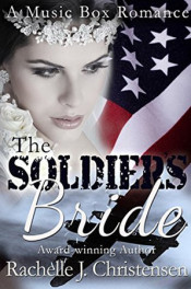 The Soldiers Bride by Rachelle J. Christensen